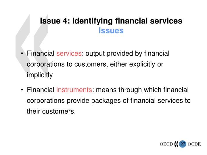 Issue 4: Identifying financial services