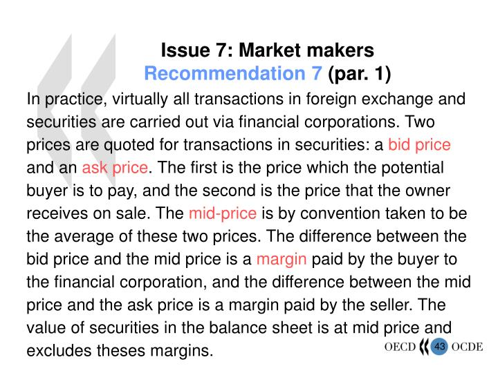 Issue 7: Market makers