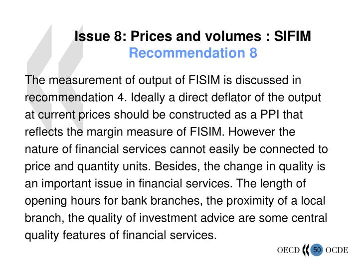 Issue 8: Prices and volumes : SIFIM