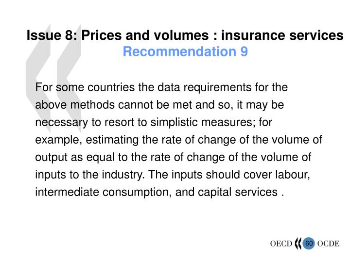 Issue 8: Prices and volumes : insurance services