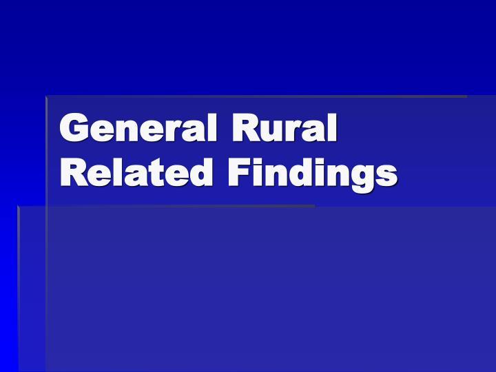 General Rural Related Findings