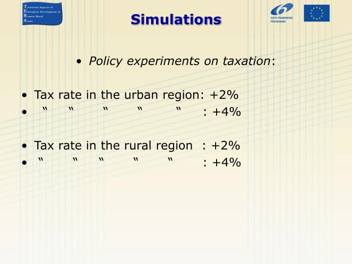 Policy experiments on taxation