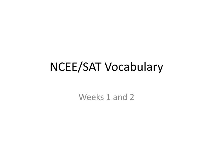Ncee sat vocabulary