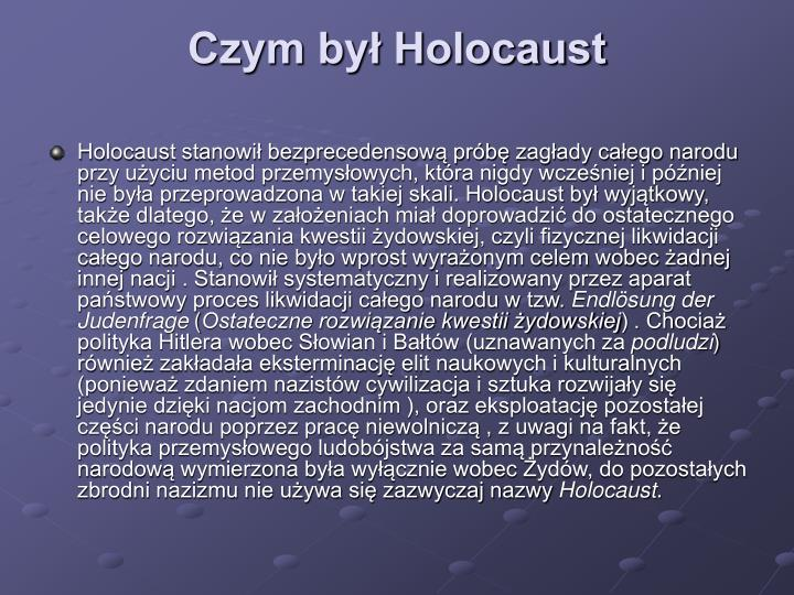 Czym by holocaust