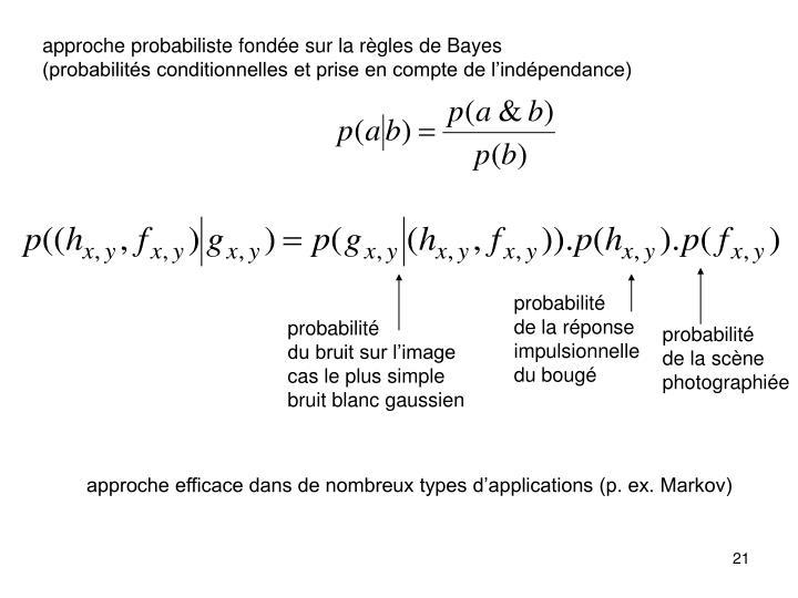 approche probabiliste fondée sur la règles de Bayes