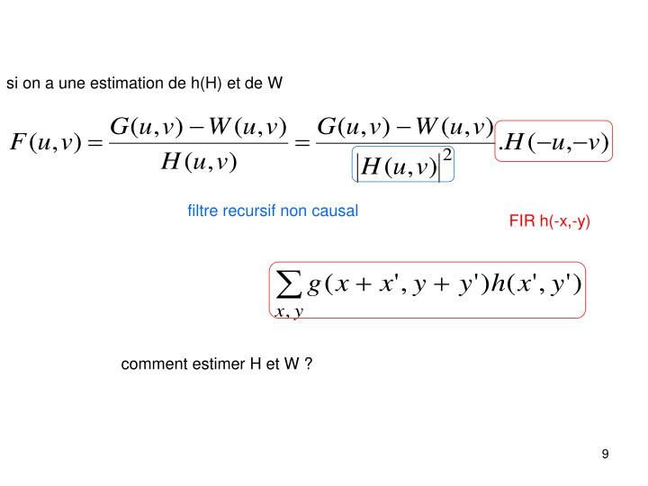 si on a une estimation de h(H) et de W