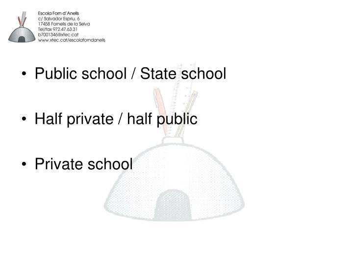 Public school / State school