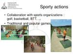 sporty actions