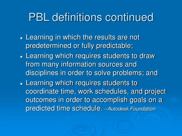 PBL definitions continued