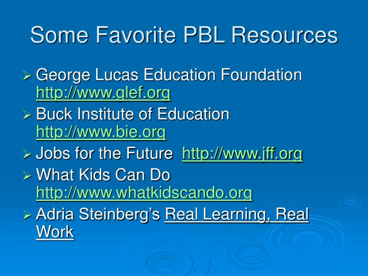 Some Favorite PBL Resources