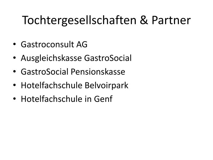Tochtergesellschaften &