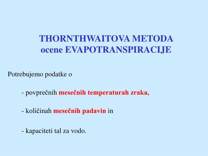 THORNTHWAITOVA METODA