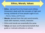 ethics morals values