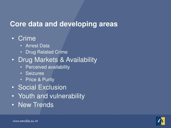 Core data and developing areas
