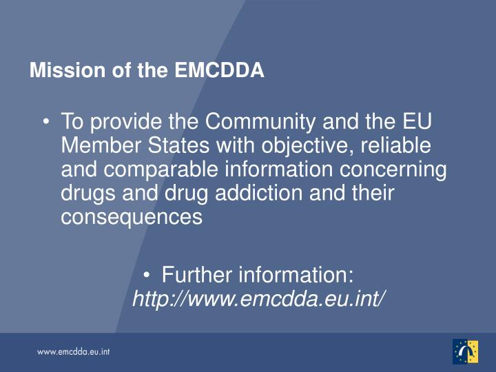 Mission of the EMCDDA