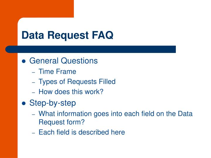 Data Request FAQ