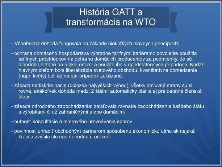 História GATT a transformácia na WTO