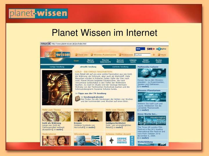 Planet Wissen im Internet