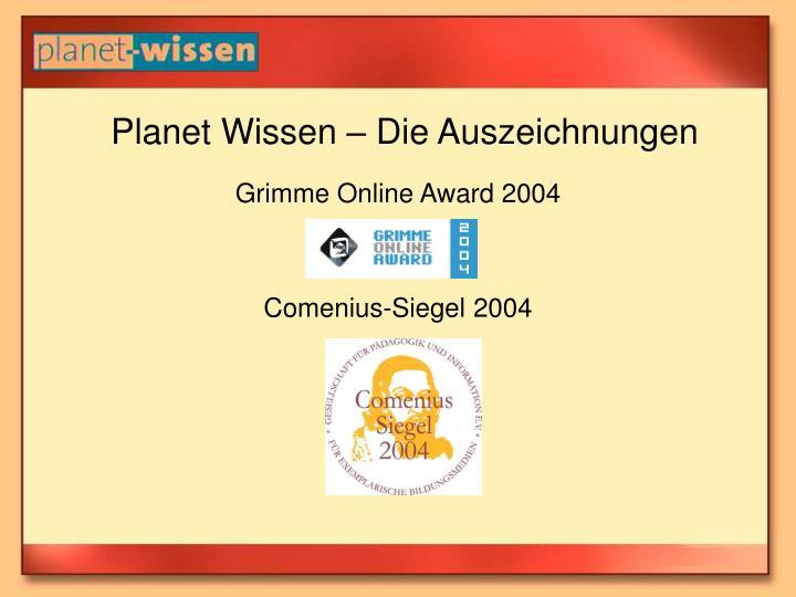 Planet Wissen – Die Auszeichnungen