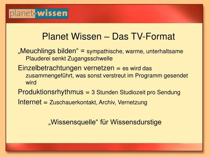 Planet Wissen – Das TV-Format