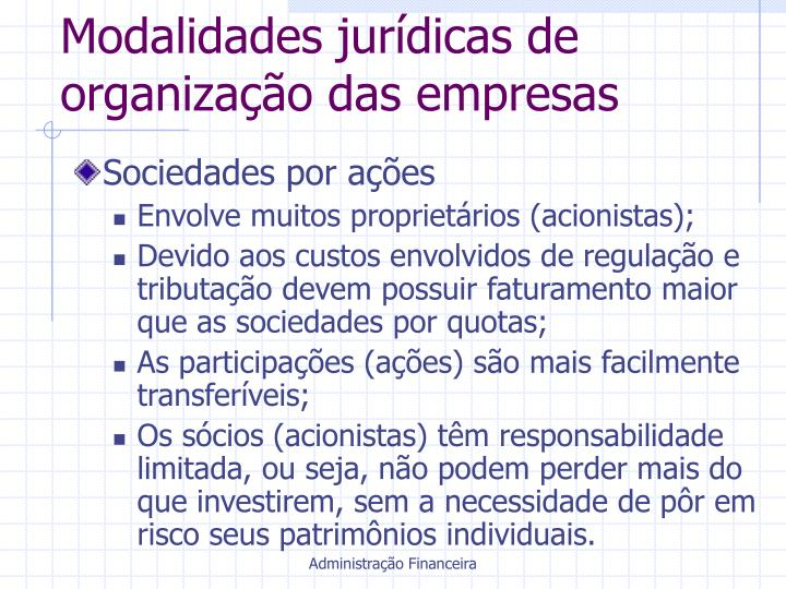 Modalidades jurídicas de organização das empresas