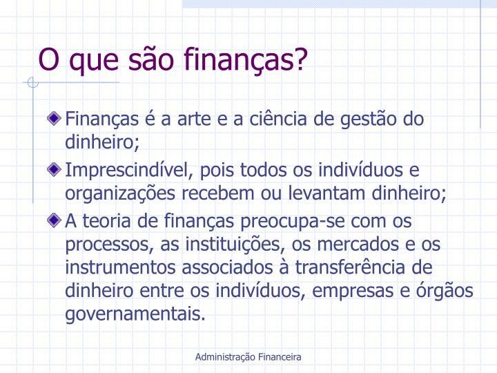 O que são finanças?