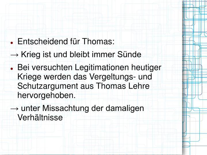 Entscheidend für Thomas:
