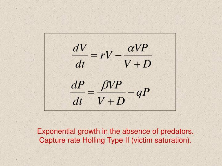Exponential growth in the absence of predators.