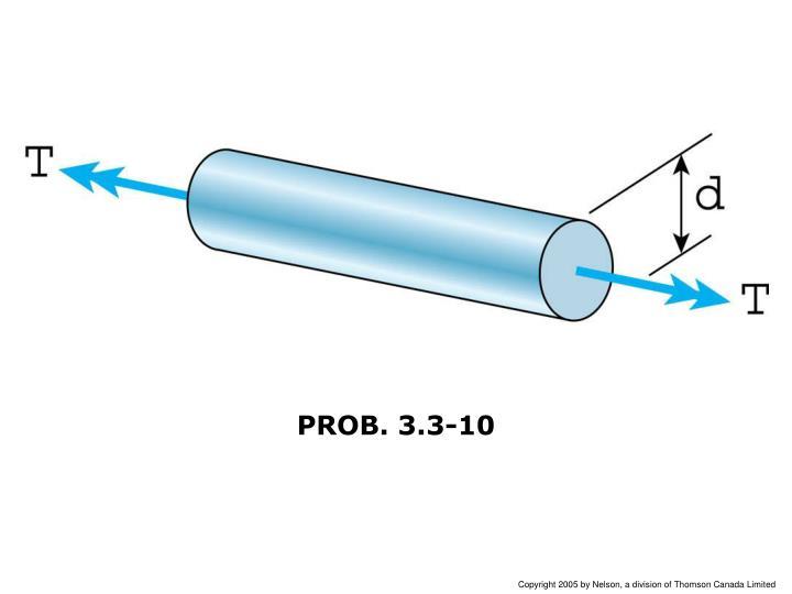 PROB. 3.3-10