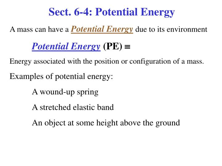 Sect. 6-4: Potential Energy