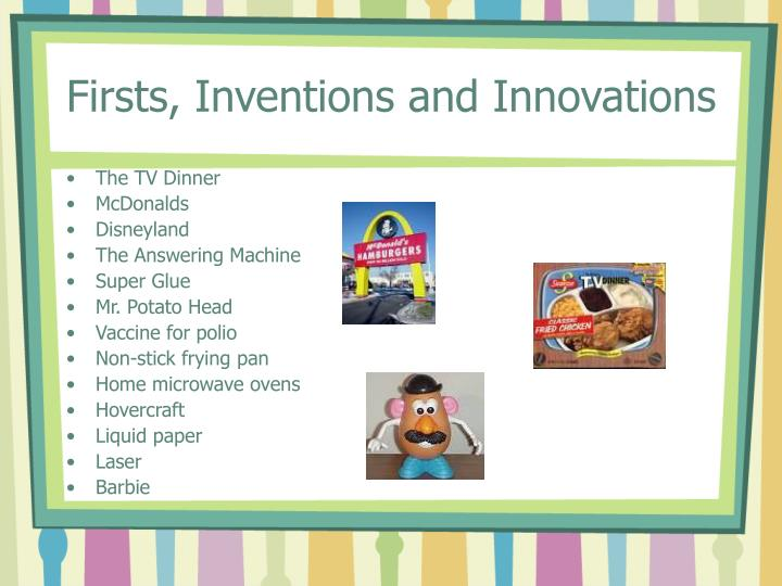 Firsts, Inventions and Innovations