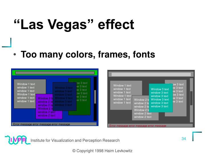 """Las Vegas"" effect"