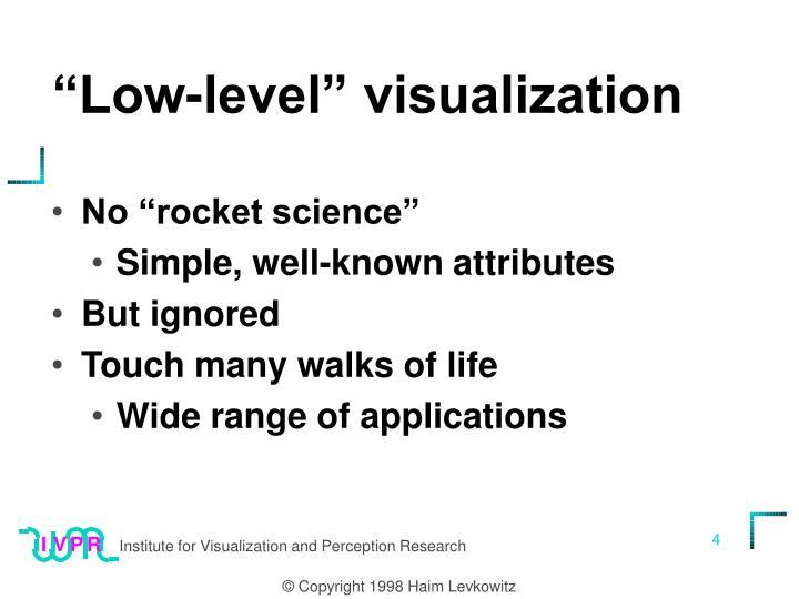 """Low-level"" visualization"