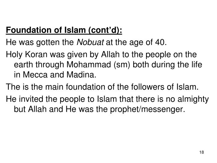 Foundation of Islam (cont'd):