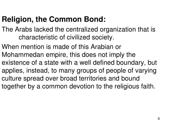 Religion, the Common Bond:
