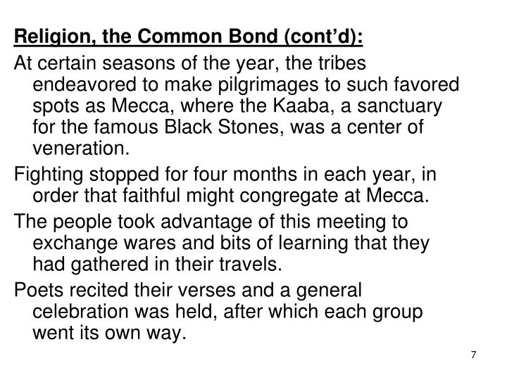 Religion, the Common Bond (cont'd):