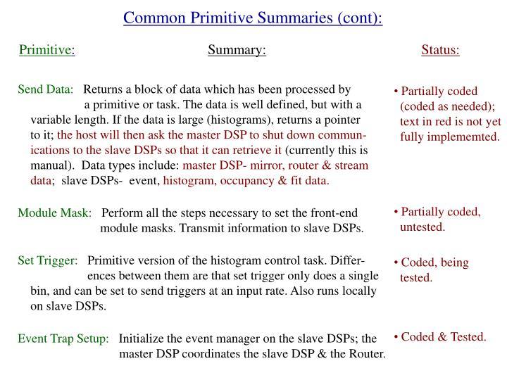 Common Primitive Summaries (cont):