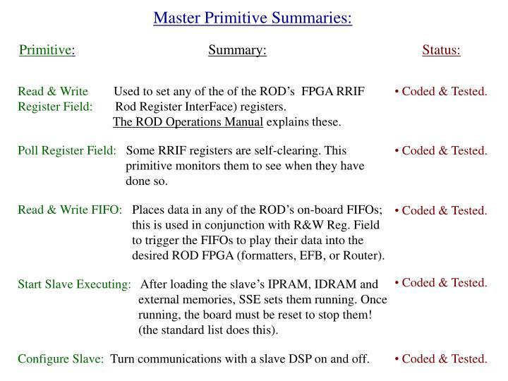 Master Primitive Summaries: