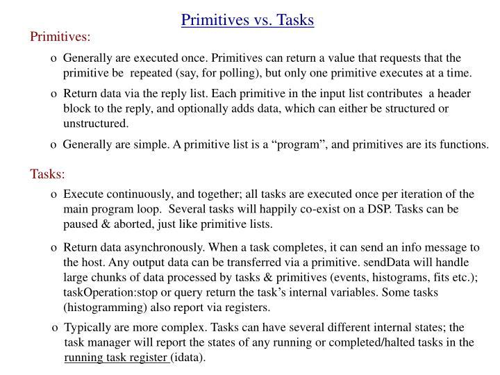 Primitives vs. Tasks
