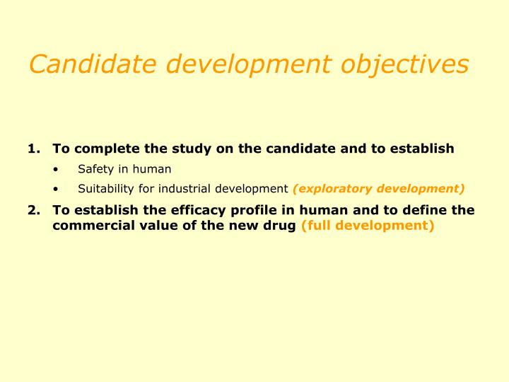 Candidate development objectives