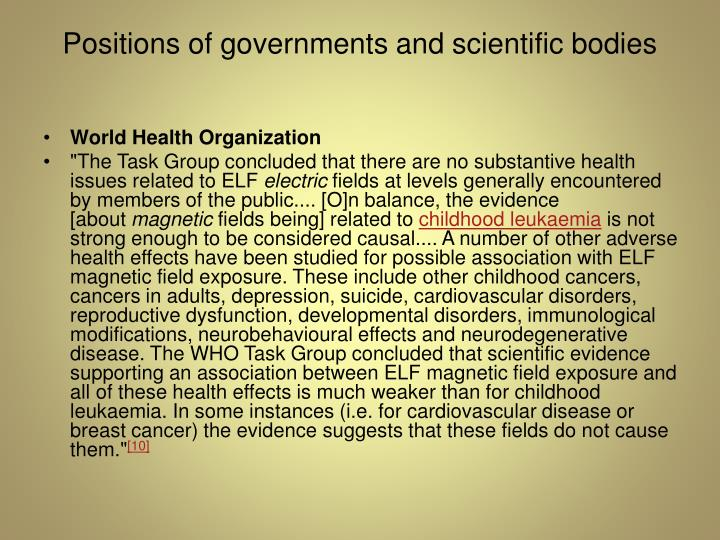 Positions of governments and scientific bodies