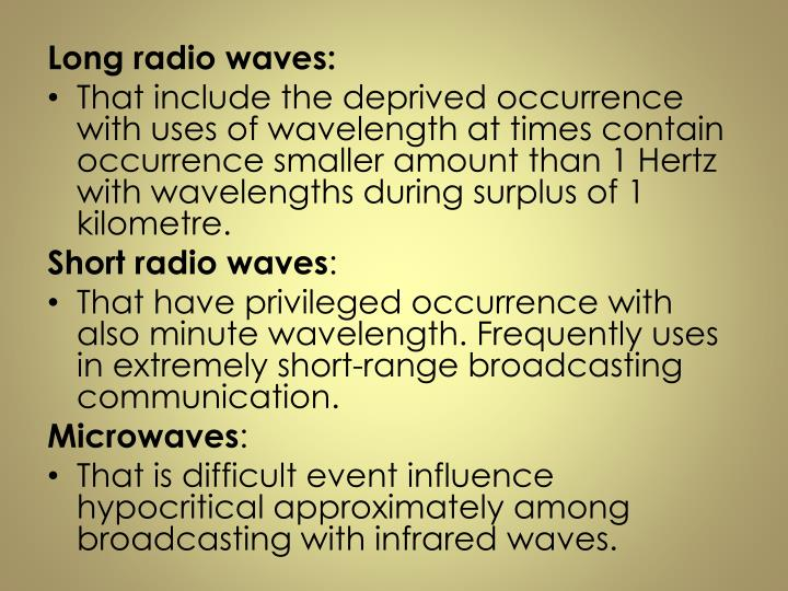 Long radio waves: