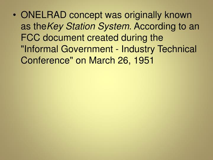 ONELRAD concept was originally known as the