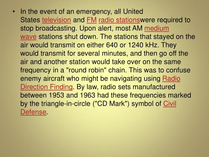 In the event of an emergency, all United States