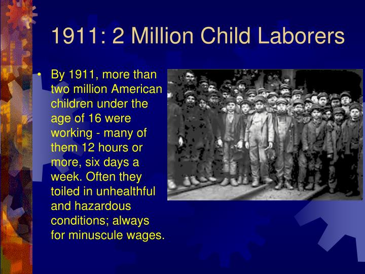 1911: 2 Million Child Laborers