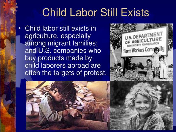 Child Labor Still Exists