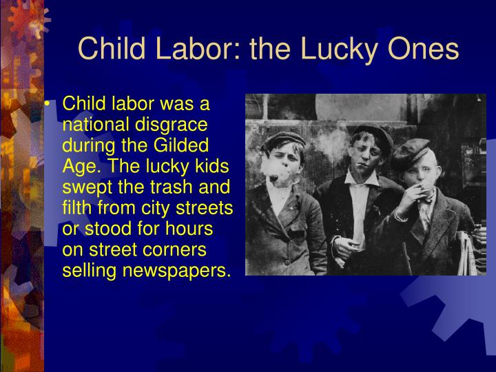 Child Labor: the Lucky Ones