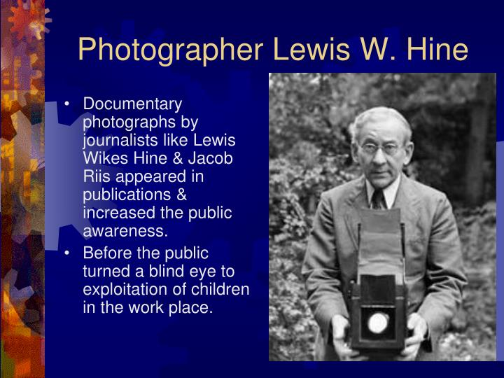 Photographer Lewis W. Hine