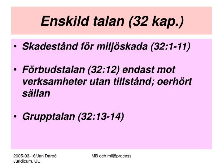 Enskild talan (32 kap.)