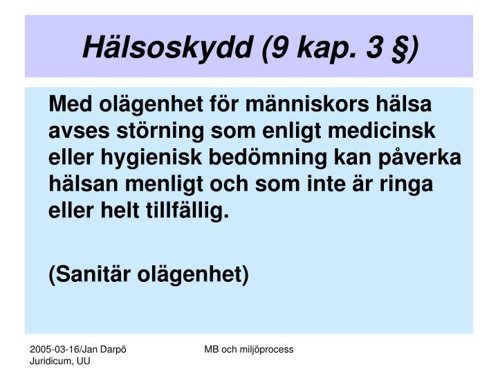Hälsoskydd (9 kap. 3 §)